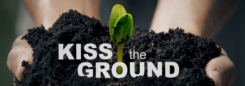Online film screening: Kiss the Ground