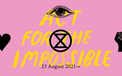Extinction Rebellion – 'let's make the impossible possible'